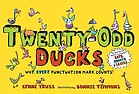 Twenty-odd ducks : why, every punctuation mark counts!