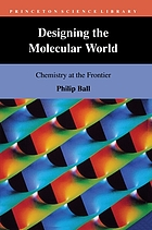 Designing the molecular world : chemistry at the frontier