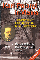 Karl Polanyi in Vienna : the contemporary significance of The great transformation
