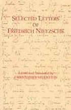 Selected letters of Friedrich Nietzsche