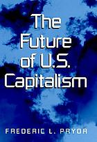 The future of U.S. capitalism