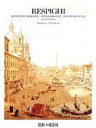 Fontane di Roma : poema sinfonico per orchestra