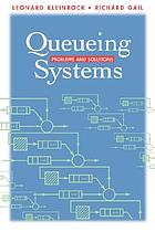 Queueing systems : problems and solutions