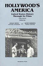 Hollywood's America : United States history through its films