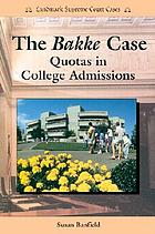 The Bakke case : quotas in college admissions