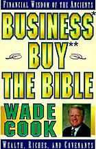 Business buy the Bible : financial wisdom of the ancients