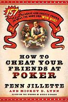 How to cheat your friends at poker : the wisdom of Dickie Richard
