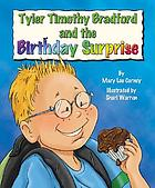 Tyler Timothy Bradford and the birthday surprise
