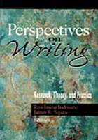 Perspectives on writing : research, theory, and practice