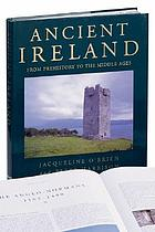 Ancient Ireland : from prehistory to the middle ages
