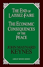 The end of laissez faire ; The economic consequences of the peace