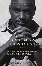 Last man standing : the tragedy and triumph of Geronimo Pratt