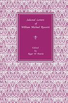 Selected letters of William Michael Rossetti