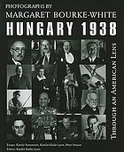 Through an American lens : Hungary, 1938