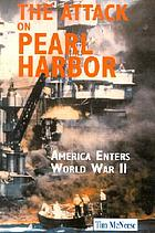 The attack on Pearl Harbor : America enters World War II