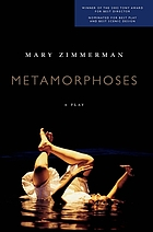 Metamorphoses : a play