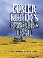 Ranger's trail