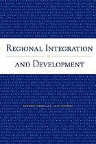 Regional Integration and Development