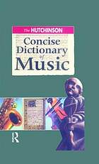 The Hutchinson concise dictionary of music