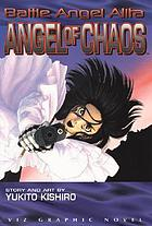 Battle Angel Alita : Angel of chaos