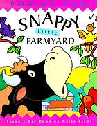 Snappy little farmyard : spend a day down on noisy farm!