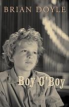 Boy O'Boy