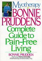 Myotherapy : Bonnie Prudden's complete guide to pain free living