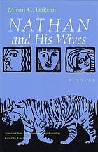 Nathan and His Wives : a novel