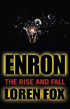 Enron : the rise and fall