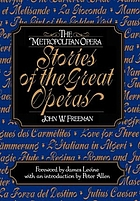The Metropolitan Opera stories of the great operas