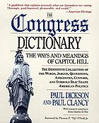The Congress dictionary : the ways and meanings of Capitol Hill