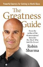 The greatness guide : powerful secrets for getting to world class