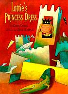 Lottie's princess dress