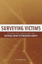 Surveying victims options for conducting the National Crime Victimization Survey