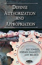 Defense authorization and appropriation