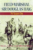 Haig : a reappraisal 70 years on