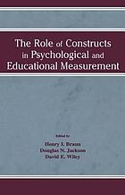 The role of constructs in psychological and educational measurement
