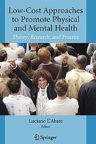 Low-cost approaches to promote physical and mental health : theory, research, and practice