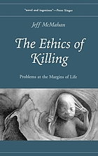The ethics of killing : killing at the margins of life