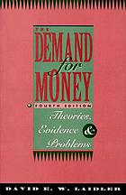 The demand for money : theories, evidence, and problems