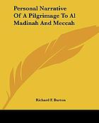 Personal Narrative of a Pilgrimage to Al-Madinah and Mecca