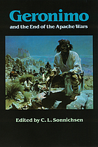 Geronimo and the end of the Apache wars