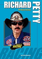 Richard Petty : the king of racing