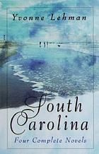 South Carolina : four distinct novels set in the palmetto state
