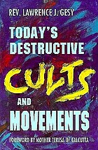 Today's destructive cults and movements