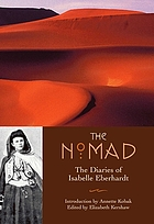 The nomad : the diaries of Isabelle Eberhardt