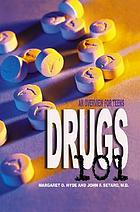 Drugs 101 : an overview for teens