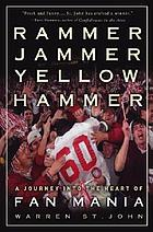 Rammer, jammer, yellow, hammer : a journey into the heart of fan mania