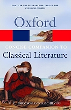 The Concise Oxford companion to classical literature