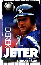 Derek Jeter : a biography